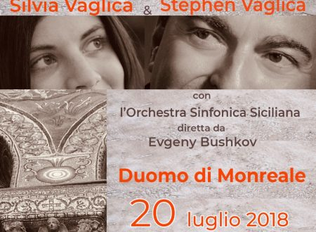 VENERDI' 20 LUGLIO STEPHEN E SILVIA VAGLICA IN CONCERTO CON FOSS AL DUOMO DI MONREALE